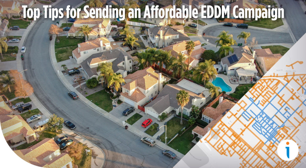 Top Tips for Sending an Affordable and Effective EDDM Campaign